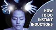 How To Do Instant Inductions